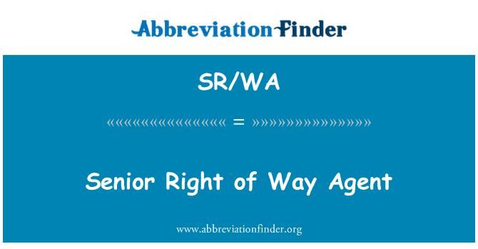 SR/WA: Senior Right of Way Agent