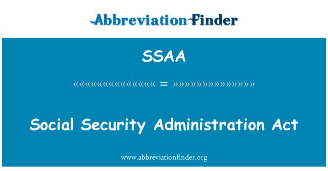 SSAA: Закон про соціальне забезпечення адміністрації