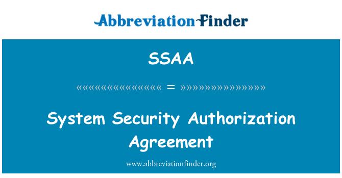 SSAA: Acuerdo de autorización de seguridad sistema