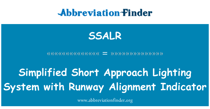 SSALR: Simplified Short Approach Lighting System with Runway Alignment Indicator