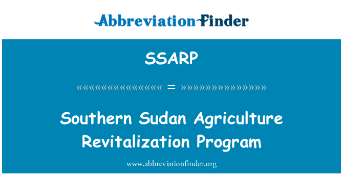 SSARP: Southern Sudan Agriculture Revitalization Program