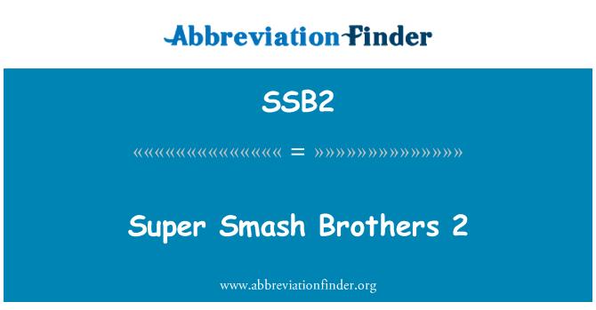 SSB2: Super Smash Brothers 2