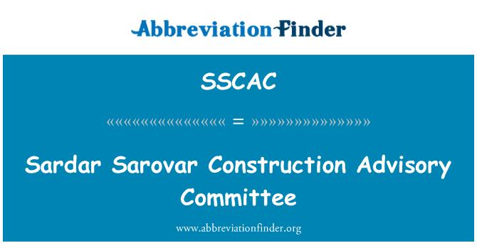 SSCAC: Sardar Sarovar Construction Advisory Committee