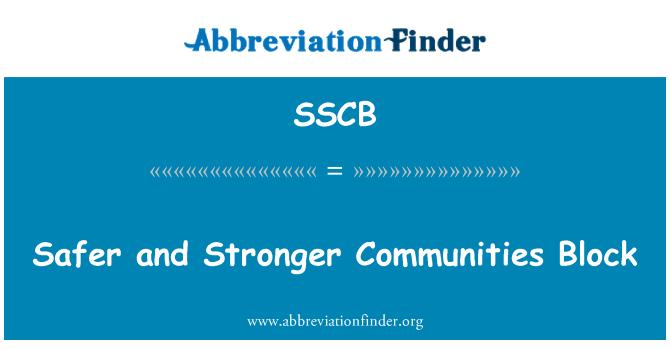 SSCB: Daha güvenli ve daha güçlü topluluklar blok