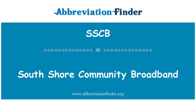 SSCB: South Shore toplumun geniş bant