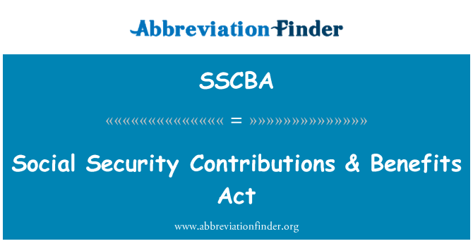 SSCBA: Social Security Contributions & Benefits Act