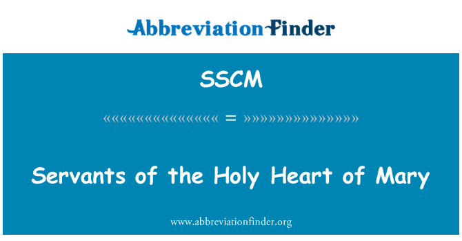 SSCM: Hizmetçiler Mary kutsal kalp