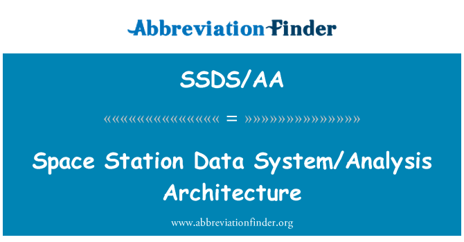 SSDS/AA: Space Station Data System/Analysis Architecture