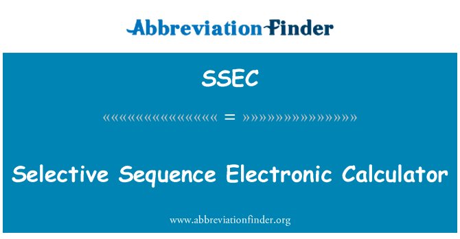 SSEC: 选择性序列电子计算器