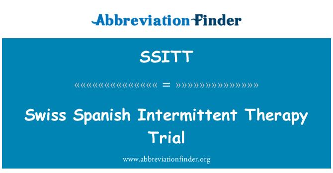 SSITT: Swiss Spanish Intermittent Therapy Trial