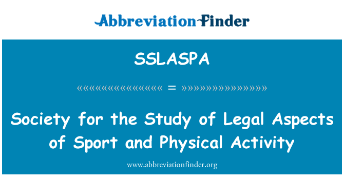 SSLASPA: Society for the Study of Legal Aspects of Sport and Physical Activity