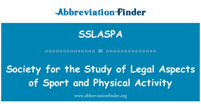 SSLASPA: 社会运动和体育活动的法律方面的研究