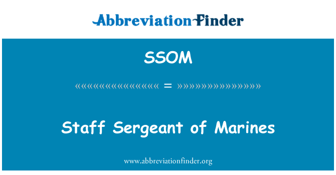 SSOM: Staff Sergeant of Marines