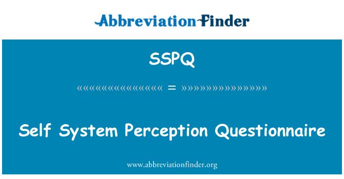 SSPQ: Sistema auto percepción cuestionario