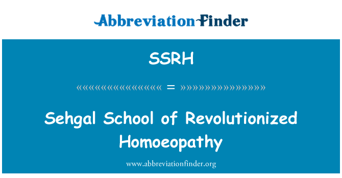 SSRH: Sehgal School of Revolutionized Homoeopathy