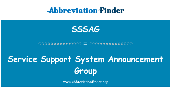 SSSAG: Service Support System Announcement Group