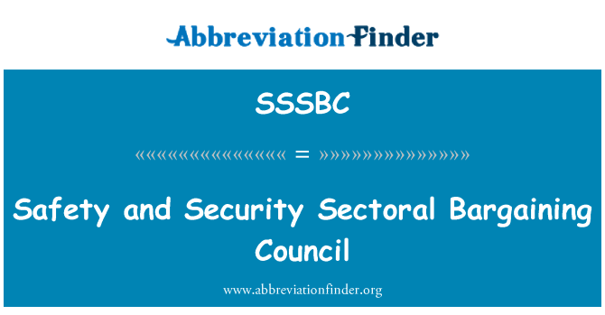 SSSBC: Safety and Security Sectoral Bargaining Council