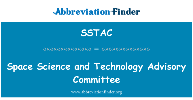 SSTAC: Space Science and Technology Advisory Committee