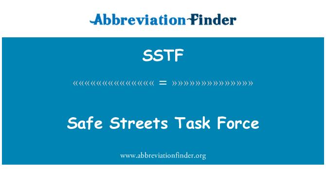 SSTF: Safe Streets Task Force