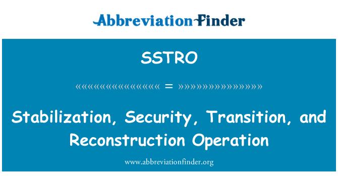 SSTRO: استحکام، سیکورٹی، منتقلی اور تعمیرِ نو آپریشن