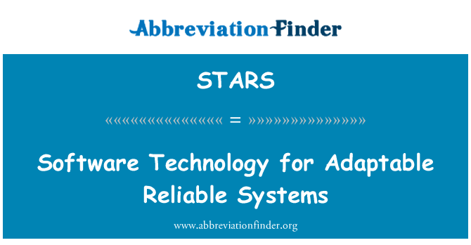 STARS: Uyarlanabilir güvenilir sistemler için yazılım teknolojisi