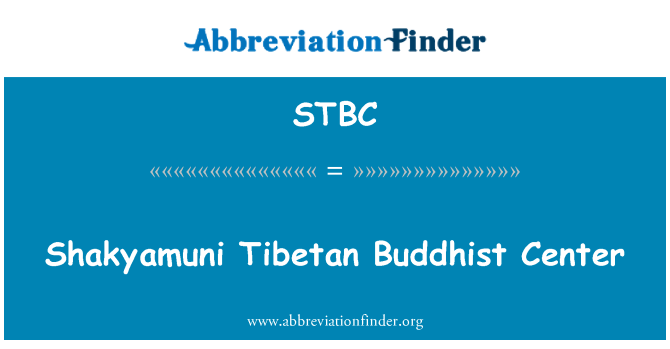 STBC: Shakyamuni Tibetan Buddhist Center