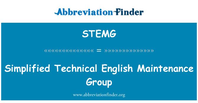 STEMG: Simplified Technical English Maintenance Group