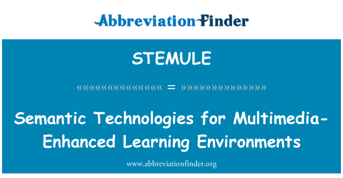 STEMULE: Semantic Technologies for Multimedia-Enhanced Learning Environments