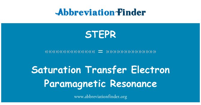 STEPR: 饱和度转移电子顺磁共振