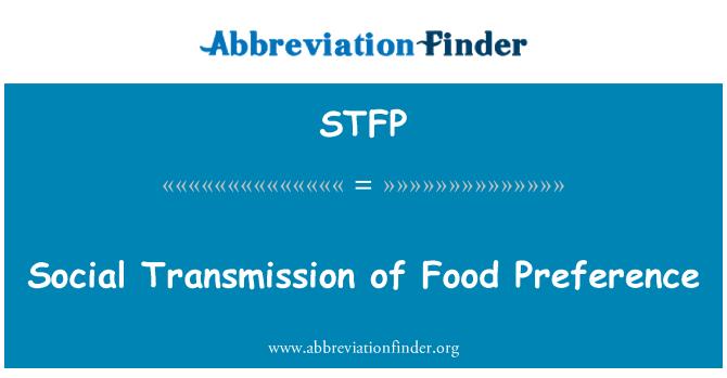 STFP: Social Transmission of Food Preference