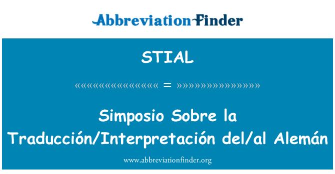 STIAL: Simposio Sobre la Traducción/Interpretación del/al Alemán