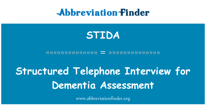 STIDA: Structured Telephone Interview for Dementia Assessment