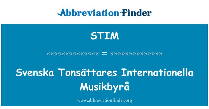 STIM: Svenska Tonsättares Internationella Musikbyrå