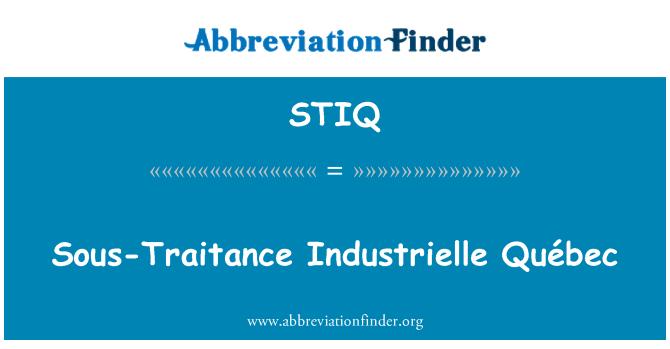 STIQ: Sous-Traitance Industrielle Québec