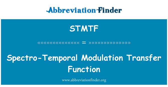 STMTF: Spectro-Temporal Modulation Transfer Function