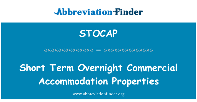 STOCAP: Short Term Overnight Commercial Accommodation Properties