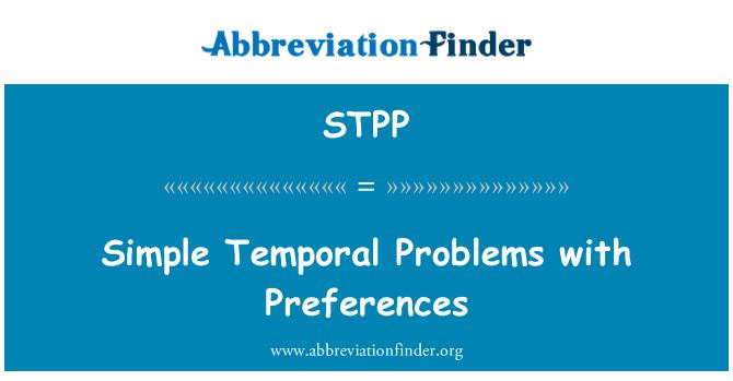 STPP: Lihtsad ajalise probleemid eelistused