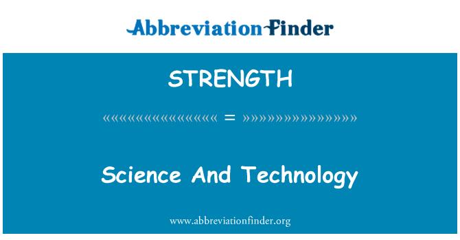 STRENGTH: Teaduse ja tehnoloogia