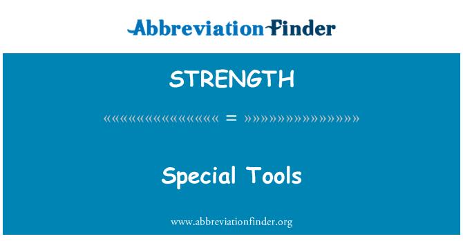 STRENGTH: Spetsiaalsed tööriistad