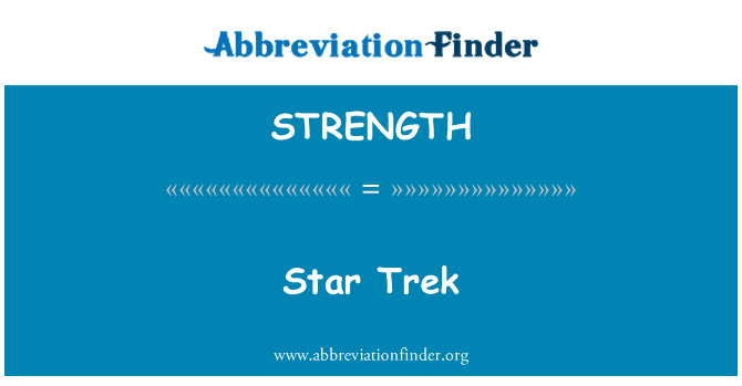 STRENGTH: Star Trek