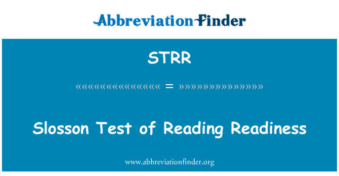 STRR: Slosson Test of Reading Readiness