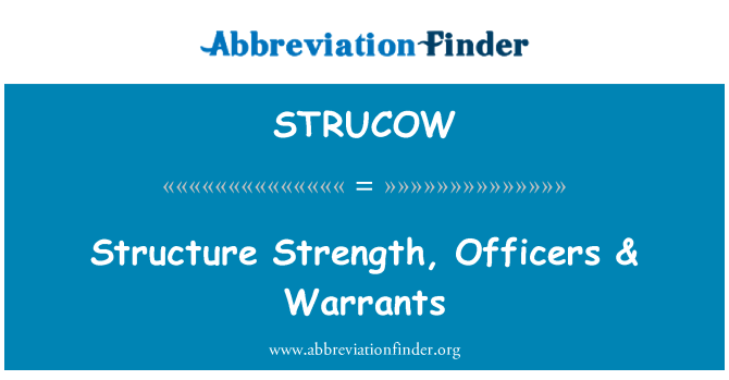 STRUCOW: Structure Strength, Officers & Warrants