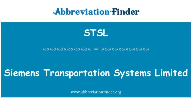 STSL: Siemens Transportation Systems Limited