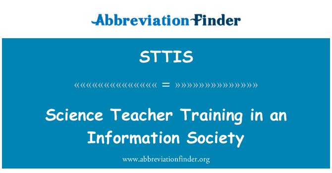 STTIS: Science Teacher Training in an Information Society