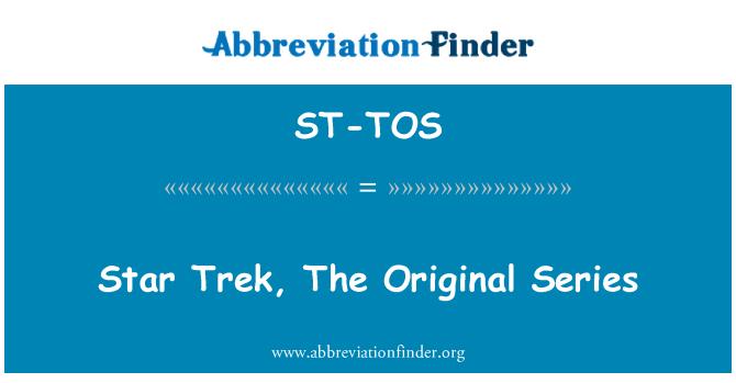 ST-TOS: Star Trek, The Original Series