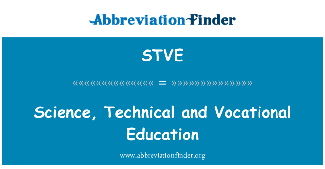STVE: Science, Technical and Vocational Education