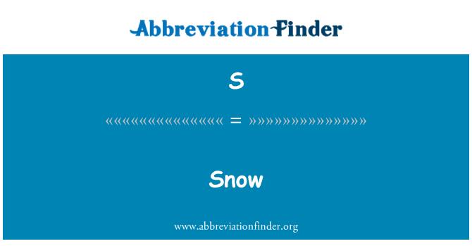 S: Nieve
