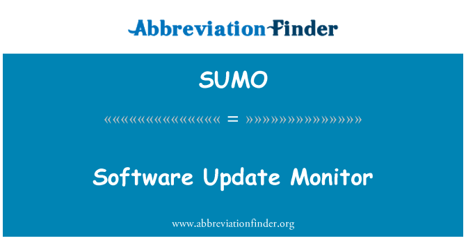 SUMO: Software Update Monitor