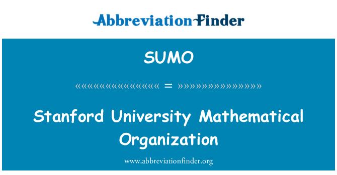 SUMO: Stanford Üniversitesi'nde matematik organizasyon