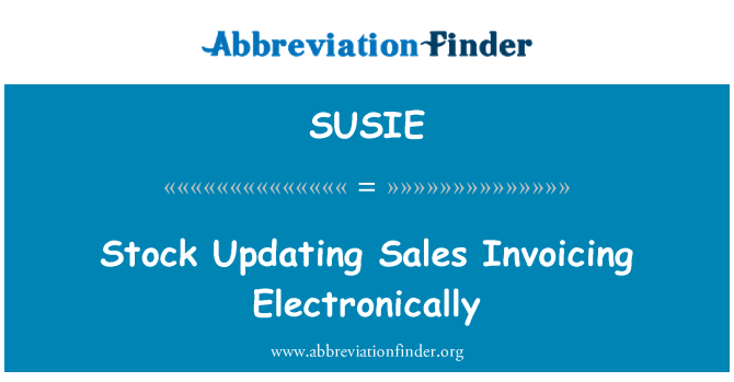 SUSIE: Stock Updating Sales Invoicing Electronically